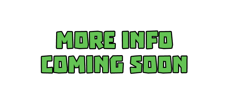 More-Info-Coming-Soon.png